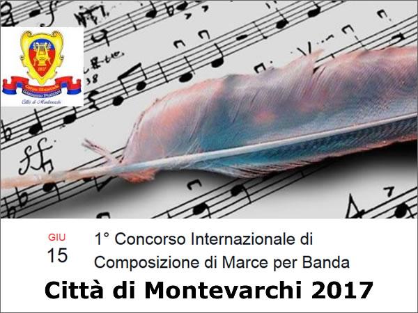 I Concorso Internazionale di Composizione di Marce per Banda Città di Montevarchi 2017