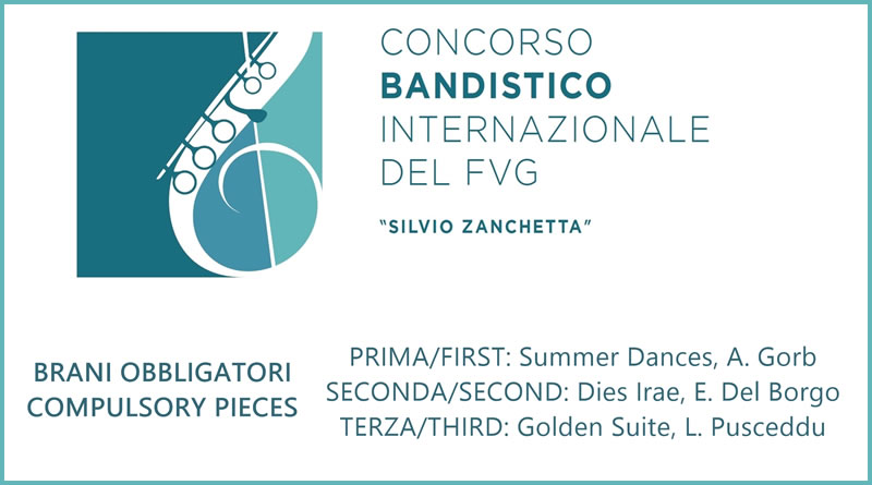 """XIV Edizione Concorso Bandistico Internazionale del FVG """"Silvio Zanchetta"""""""