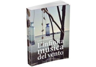 L'infinita musica del vento – Lorenzo Della Fonte