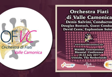 2017 Wasbe International Biennial Conference – Orchestra Fiati di Valle Camonica (Live)