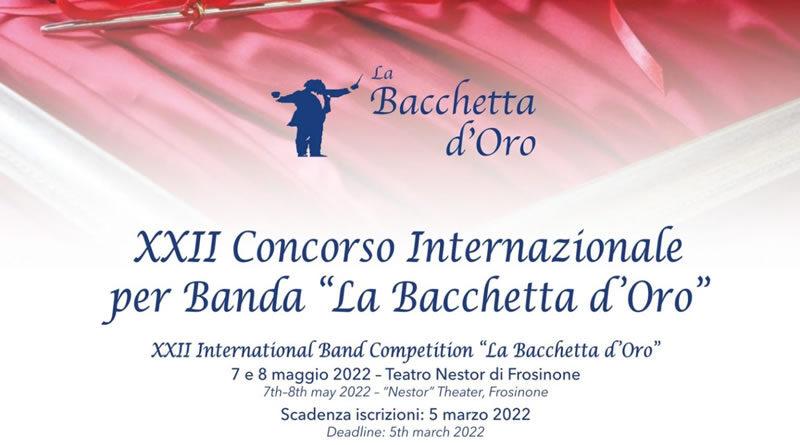 """XXII Concorso Internazionale per Banda """"La Bacchetta d'Oro"""""""
